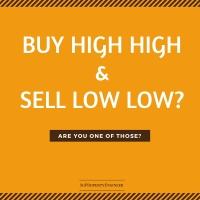 Buy High High Sell Low Low - a taboo in the market