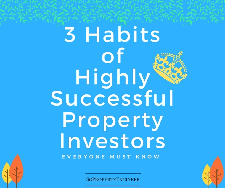 3 Habits of Highly Successful Property Investors