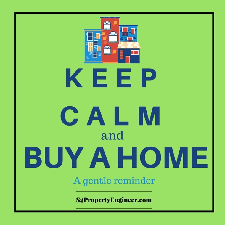 KEEP Calm and buy a home a gentle reminder